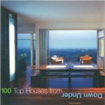 100 Top Houses from down under Robyn Beaver